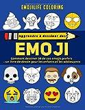 Apprendre à dessiner des emoji: comment dessiner 50 de vos emojis prefers - un livre de dessin pour les enfants et les adolescents