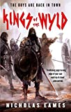 Kings of the Wyld (The Band Book One) by Nicholas Eames