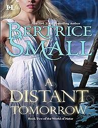 A Distant Tomorrow (Mills & Boon M&B) (World of Hetar, Book 2)