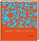Image de Ausgerechnet... Mathematik und Konkrete Kunst