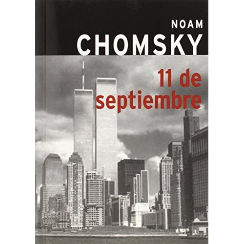11 de septiembre (9-11, Spanish-Language Edition) by Noam Chomsky (2002-08-31)