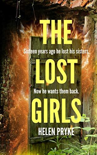 The Lost Girls: A gripping suspense novel (English Edition) von [Pryke, Helen]