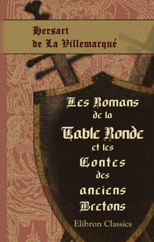Les Romans de la Table Ronde et les Contes des anciens Bretons par Theodore Hersart de La Villemarqué