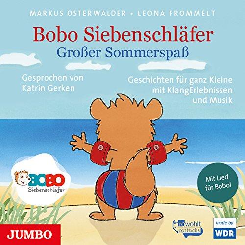 Großer Sommerspaß: Bobo Siebenschläfer