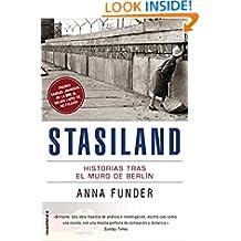 Stasiland: Historias tras el muro de Berlín (No Ficcion (roca)) (Spanish Edition)