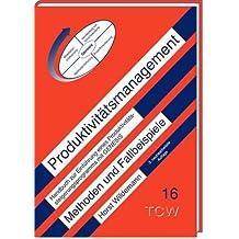 Produktivitätsmanagement: Handbuch zur Einführung eines Produktivitätssteigerungsprogrammes mit GENESIS, Methoden und Fallbeispiele
