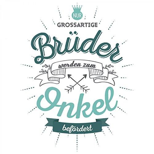 Fashionalarm Herren T-Shirt - Nur großartige Brüder werden zum Onkel befördert | Fun Shirt mit Spruch als Geschenk Idee für werdende Onkel Weiß
