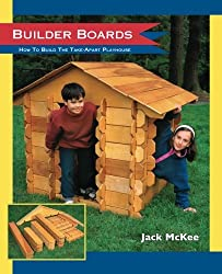 Builder Boards: How to Build the Take-Apart Playhouse