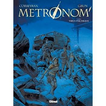 Metronom' - Tome 04: Virus psychique