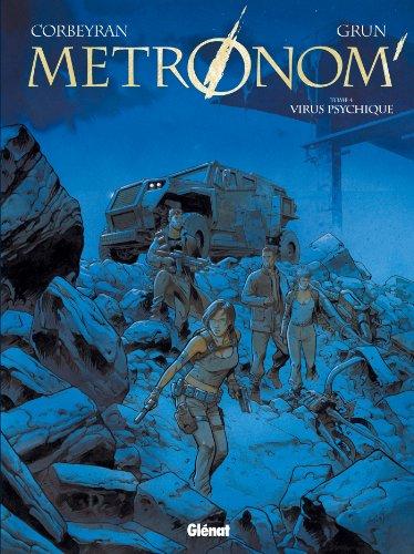 Metronom' - Tome 04 : Virus psychique (Métronom')