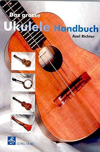 Das grosse Ukulele Handbuch