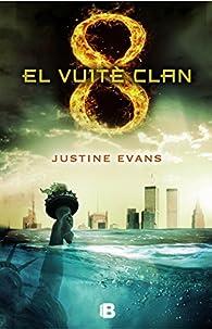 El vuité clan par Justine Evans