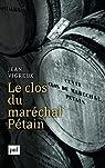 Le clos du maréchal Pétain par Vigreux