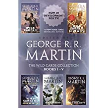The Wild Cards Collection: Books I-V (Wild Cards I, Wild Cards II: Aces High, Wild Cards III: Jokers Wild, Wild Cards IV: Aces Abroad, Wild Cards V: Down and Dirty)