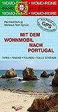 Mit dem Wohnmobil nach Portugal - Reinhard Schulz, Waltraud Roth-Schulz