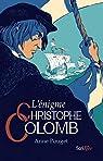 L'énigme Christophe Colomb par Pouget