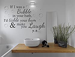 Funny Wall Quote If I was a bubble Bathroom Wall Sticker Vinyl Wall Art Quote Decal Black X-Large 100cm wide x 57cm high