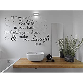 Funny Wall Quote If I Was A Bubble... Bathroom Wall Sticker Vinyl Wall