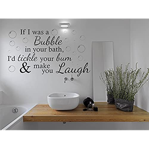 Charmant Funny Wall Quote If I Was A Bubble... Bathroom Wall Sticker Vinyl Wall Art  Quote Decal Black | X Large 100cm (w) X 57cm (h)