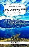 Telecharger Livres Le monde en petit et la vie en grand Promenade en Nouvelle Zelande (PDF,EPUB,MOBI) gratuits en Francaise