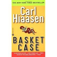 Basket Case by Carl Hiaasen (2003-01-01)