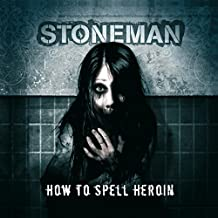 How to Spell Heroin