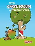 Carpe iocum: Cartoons auf Latein (Shit happens!)