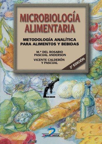 Microbiología Alimentaria por MARÍA DEL ROCÍO PASCUAL ANDERSO