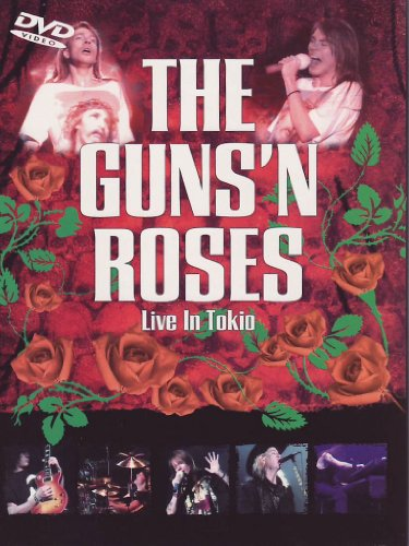 The Guns'n Roses - Live in Tokio