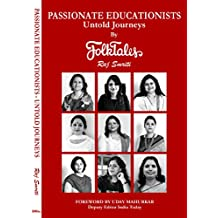 Passionate Educationists-Untold Journeys By FolkTales