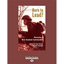 Born to Lead?: Portraits of New Zealand Commanders