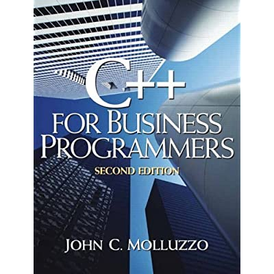 C For Business Programmers 2nd Edition By Molluzzo John 2005 Paperback PDF Kindle