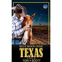 Blue Moon Over Texas (Lone Star Cowboys Book 2) (English Edition)