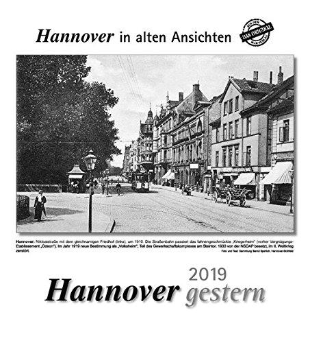 Hannover gestern 2019: Hannover in alten Ansichten