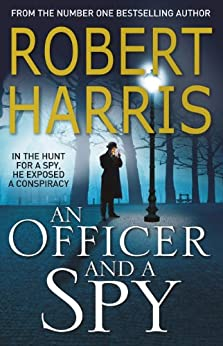 An Officer and a Spy by [Harris, Robert]