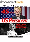 The making of 45th US President - Hil...