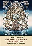 Die vier Grundübungen des Diamantwegs - Lama Ole Nydahl