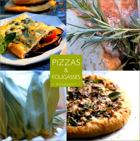 Pizzas et fougasses