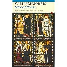 Selected Poems: William Morris (Fyfield Books)