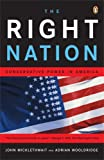 The Right Nation: Conservative Power in America