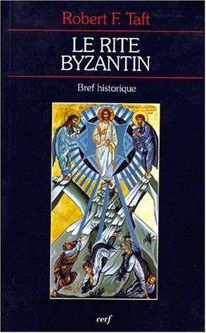 Le rite byzantin : Bref historique