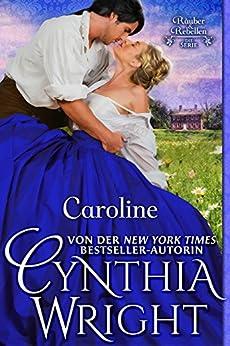 Caroline (Räuber & Rebellen: Die Familie Beauvisage 2)
