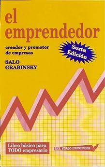 EL EMPRENDEDOR, creador y promotor de empresas de [GRABINSKY, SALO]