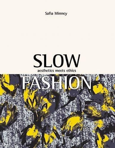 Download Slow Fashion Aesthetics Meets Ethics Pdf