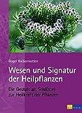 Wesen und Signatur der Heilpflanzen (Amazon.de)