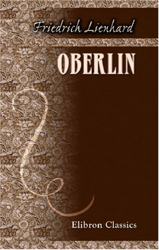 Oberlin: Roman aus der Revolutionszeit im Elsaß