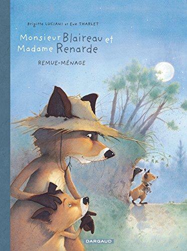 Monsieur Blaireau et Madame Renarde - tome 2 - Remue-Ménage