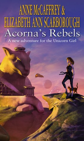 Acorna's Rebels (The Acorna Series)
