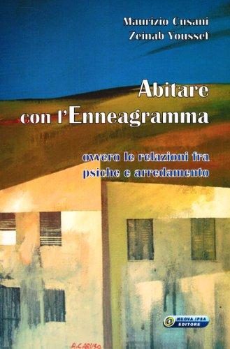 Abitare con l'Enneagramma. Ovvero le relazioni fra psiche e arredamento - Amazon Libri