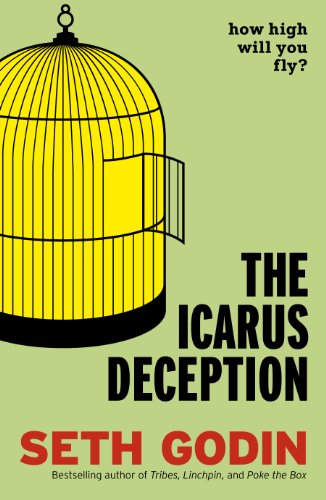 The Icarus Deception: How High Will You Fly? (English Edition)